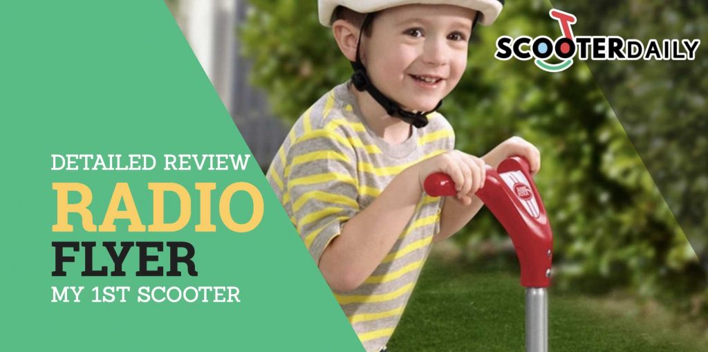 Radio Flyer My First Scooter [Expert's Review]