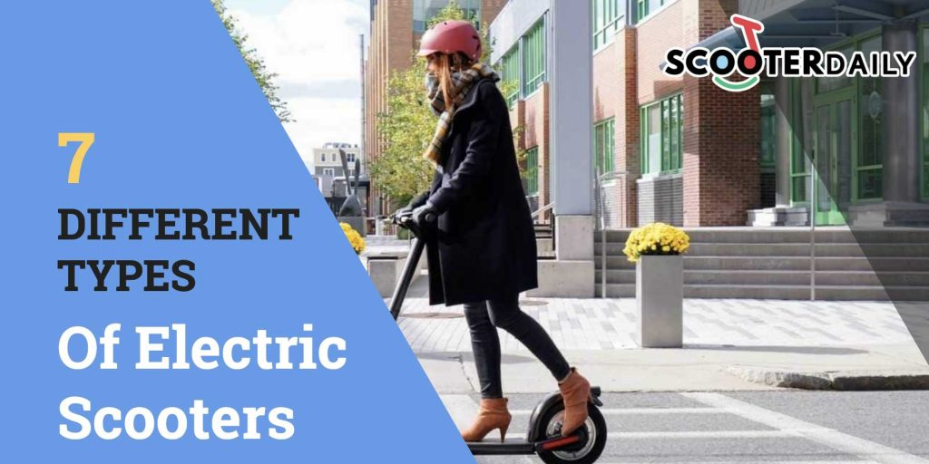 7 Different Types Of Electric Scooters Review