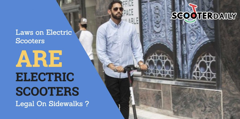 Are Electric Scooters Legal on Sidewalks?